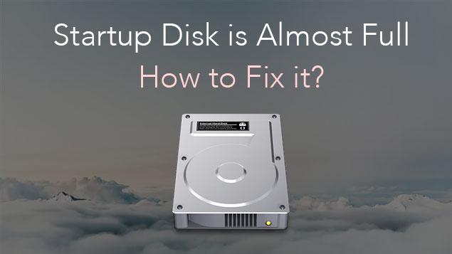 Clear Disk Space Mac >> Mac Startup Disk is Full - 15 Tips to Clear Disk Space