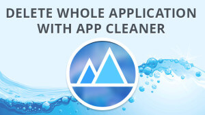 Blog-Delete-Whole-Application-with-App-Cleaner