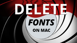 Blog_Delete-Fonts-on-Mac