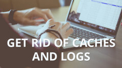 Blog_Get-Rid-of-Caches-and-Logs