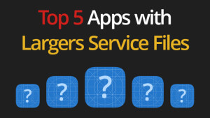 Blog_Top-5-Apps-with-Largers-Service-Files