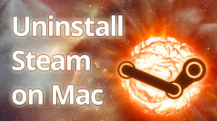 Blog_Uninstall-Steam-on-Mac