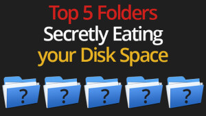 Blog_Top-5-Folders-Secretly-Eating-your-Disk-Space
