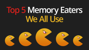 Blog_Top-5-Memory-Eaters-We-All-Use