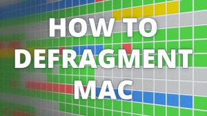 Blog2016_HowtodefragmentMac