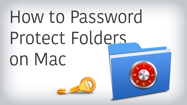 How to Password Protect Folders on Mac | Nektony Blog