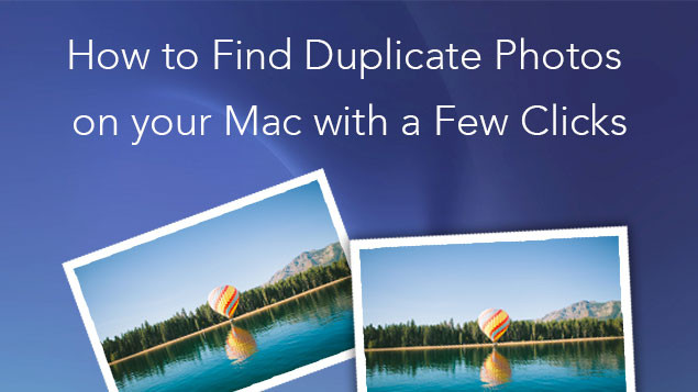How to find duplicate photos on Mac
