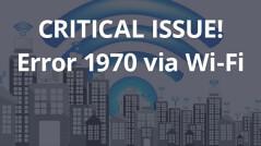 Blog2016_CriticalissueError1970viaWiFi