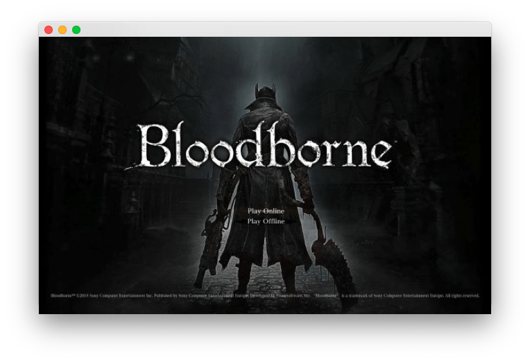 bloodborne launched on mac screenshot