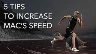 increase mac's speed