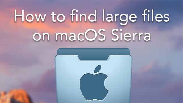 find-large-files-on-macos-sierra