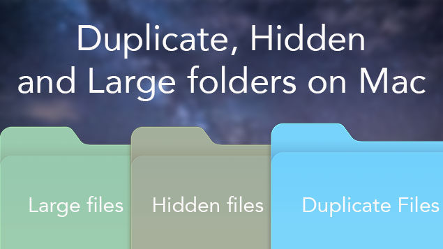 Find Duplicate, Large and Hidden files on a Mac