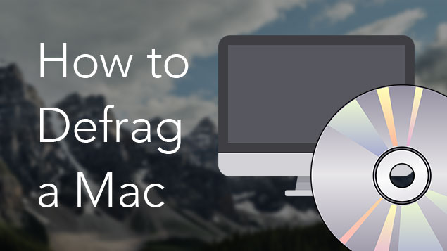 How to defrag a Mac? Should you defrag a Mac hard drive?