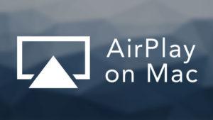 using airplay on mac