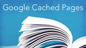 view cached pages