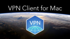 VPN Client for Mac - Secure your Online Privacy
