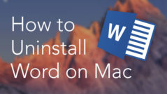 How to Uninstall Word on Mac