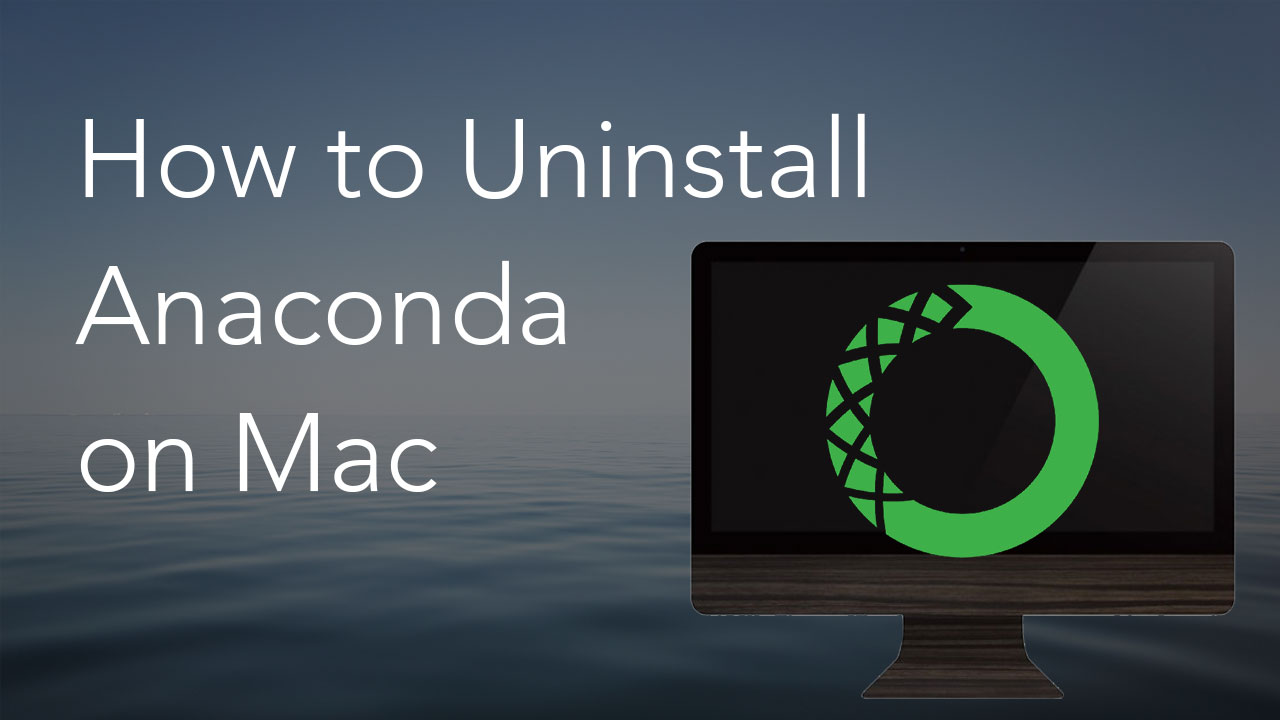 uninstall anaconda mac