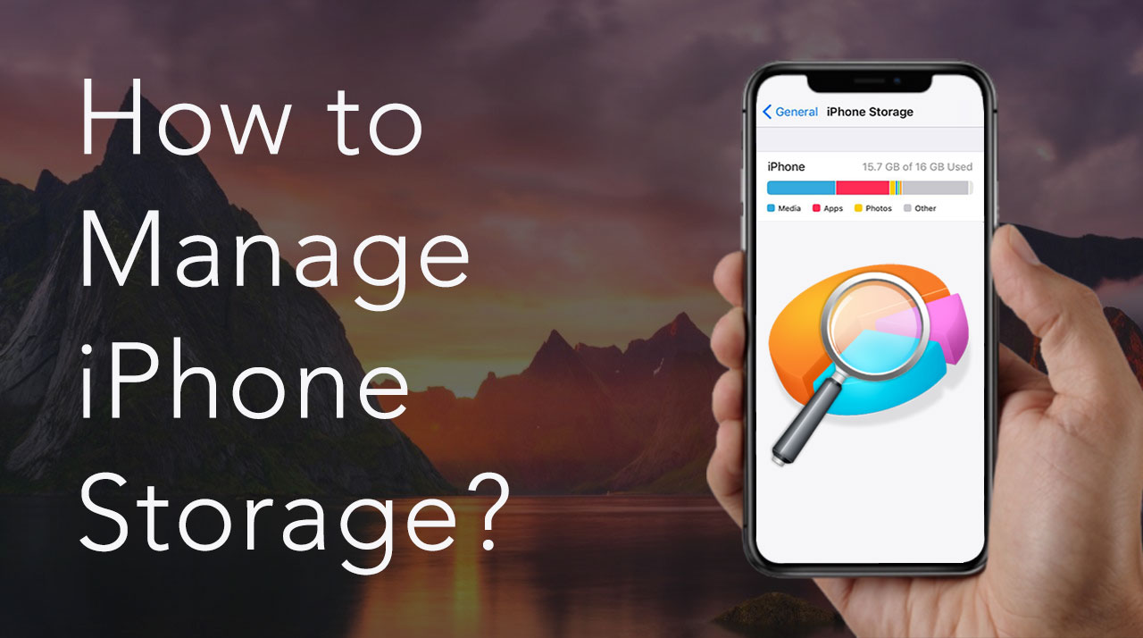 How to manage storage on an iPhone?