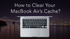 How to clear cache on MacBook Air