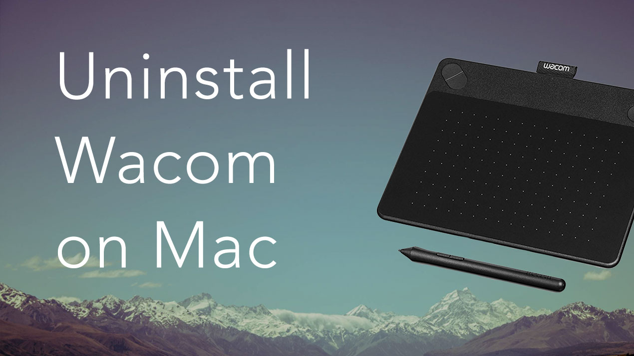 How to Uninstall the Wacom Driver on a Mac