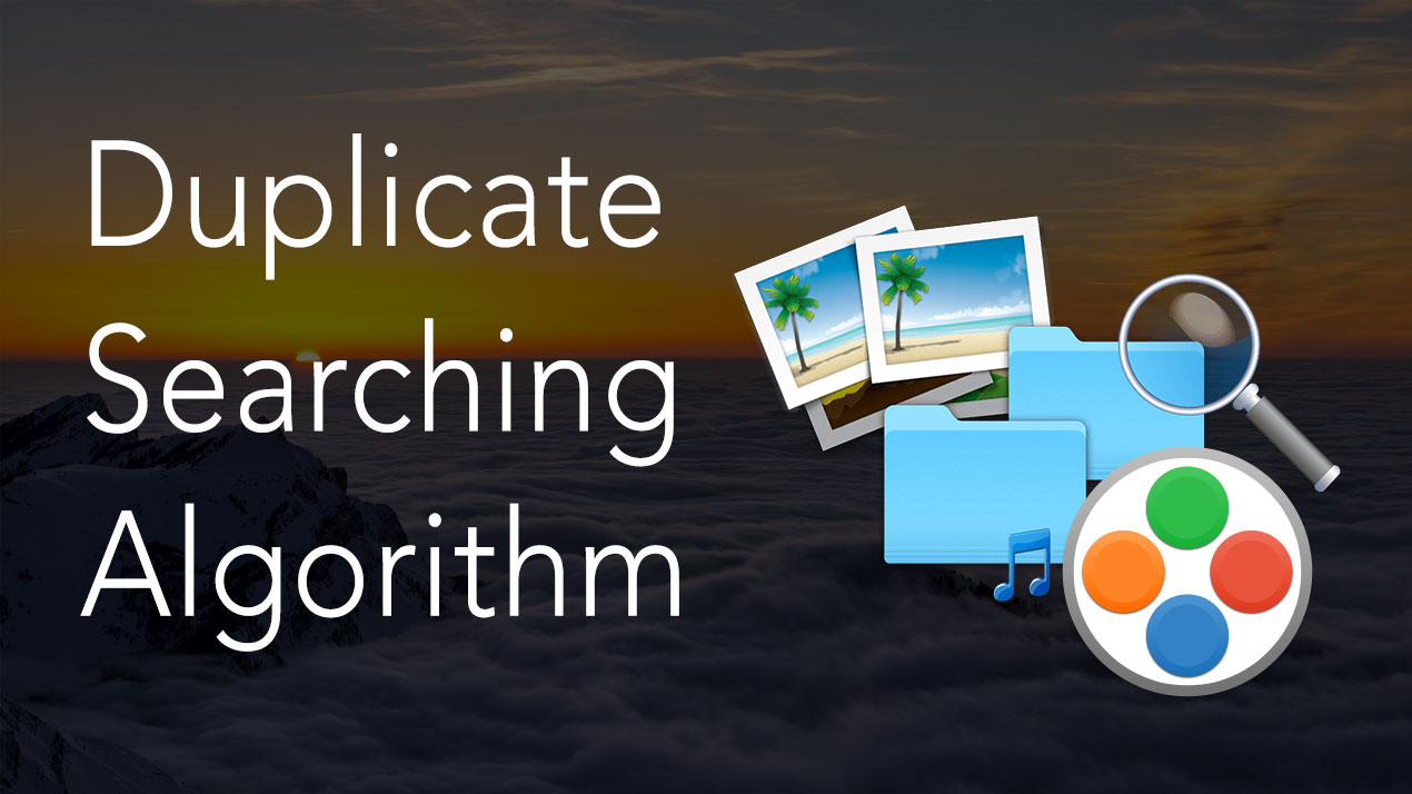 Duplicate File Finder - Duplicate Searching Algorithm