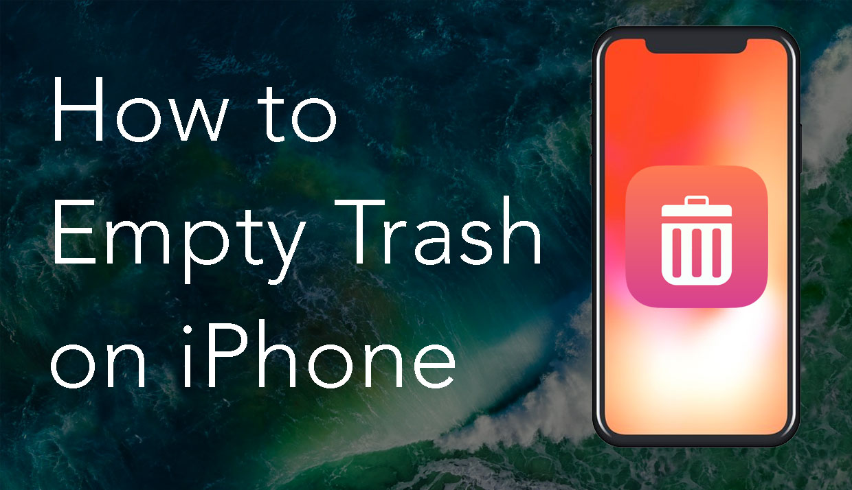 How to Empty Trash on iPhone? | Nektony Blog