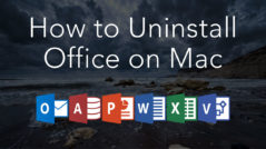How to uninstall Office on Mac