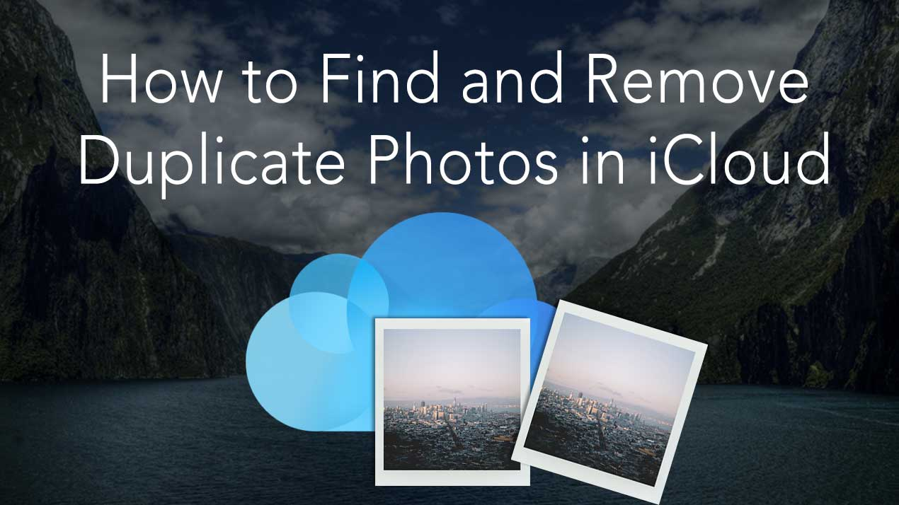 How to delete duplicate photos in iCloud