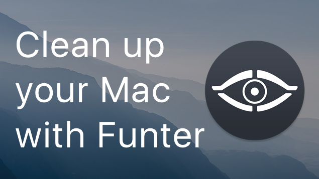 Clean up your Mac with Funter