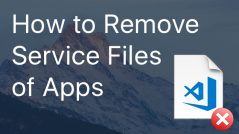 Remove Service Files with App Cleaner & Uninstaller