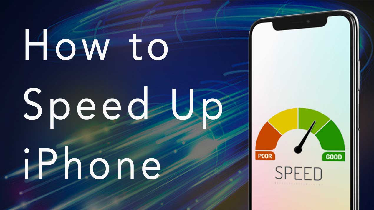 How to Speed Up Your iPhone