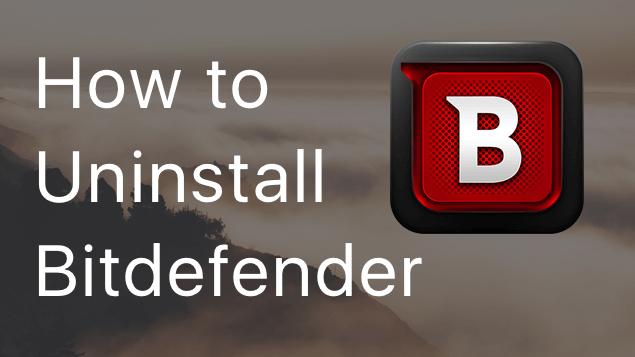 How to Uninstall Bitdefender