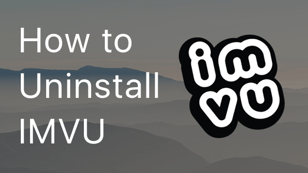 how to uninstall IMVU on mac