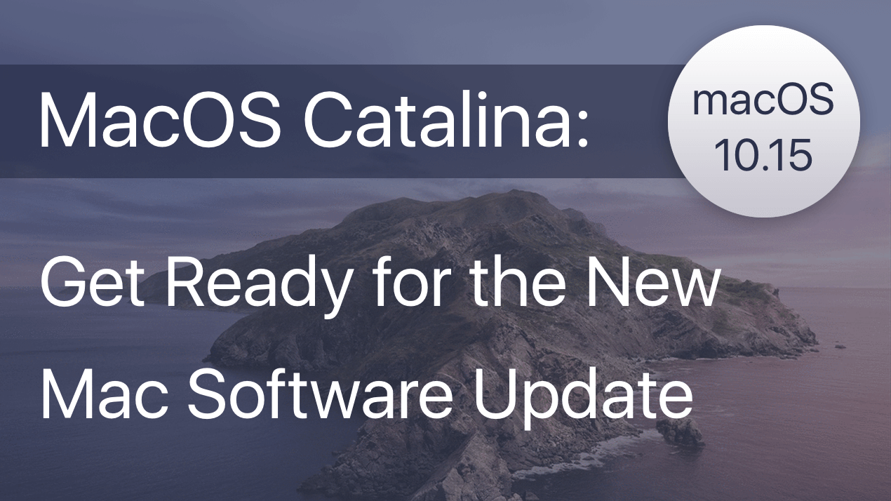 MacOS Catalina: get ready for the new Mac software update