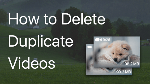 How to delete duplicate videos on a Mac