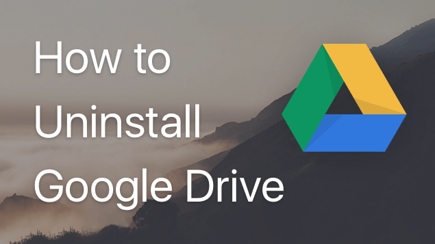 How to uninstall Google Drive from Mac