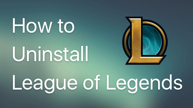 uninstall league of legends