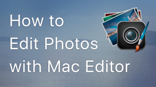 how to edit photos with mac editor