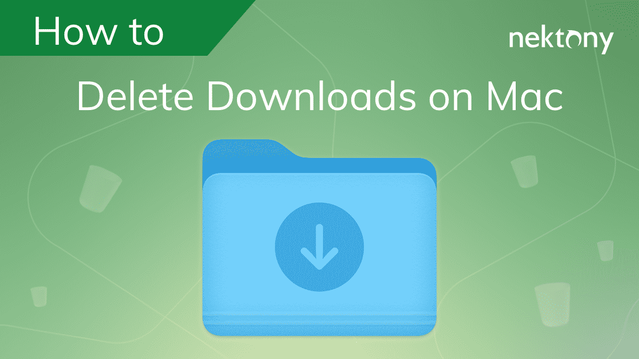 How to Delete Downloads on Mac