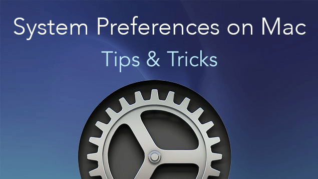 How to use System Preferences