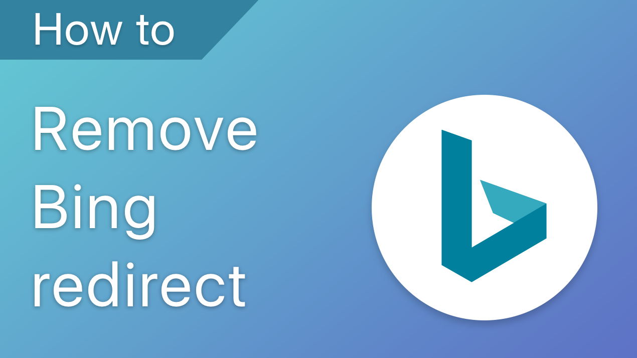 How to remove Bing redirect from Mac
