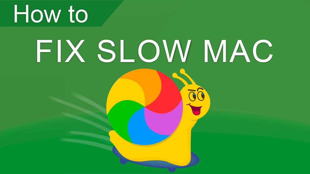 How to improve a slow Mac