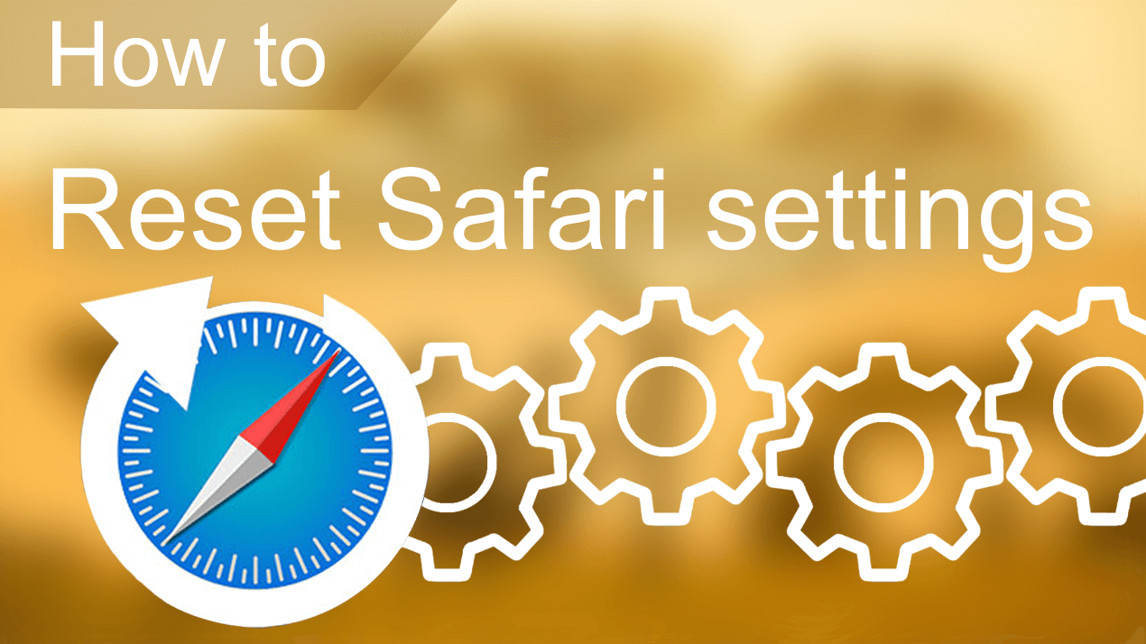 how to reset safari settings