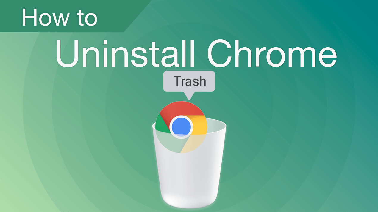 How to uninstall Chrome on Mac