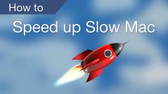 speed up slow mac