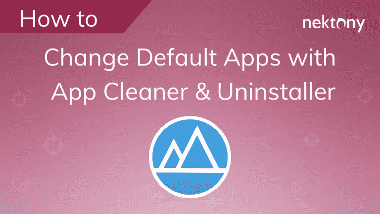 How to change default apps with App Cleaner & Uninstaller