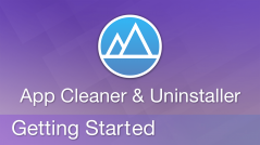 Getting Started with App Cleaner & Uninstaller