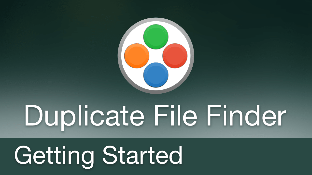How to Get Started with Duplicate File Finder