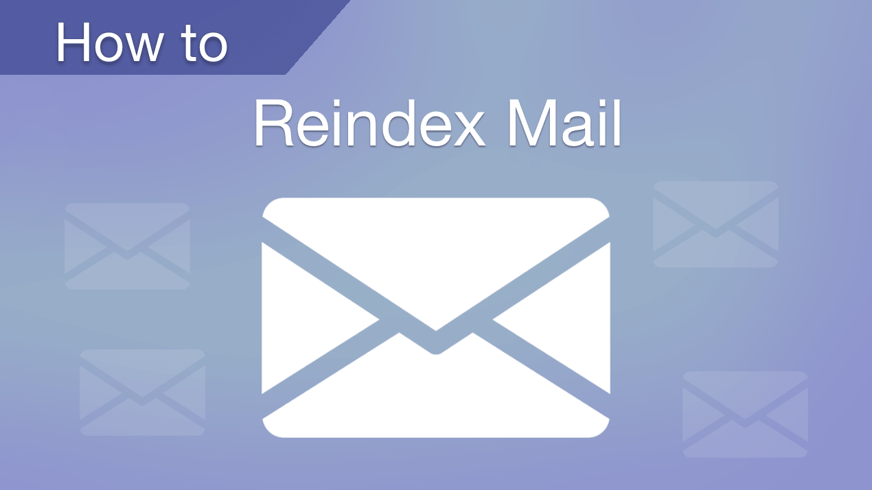 how to reindex apple mail